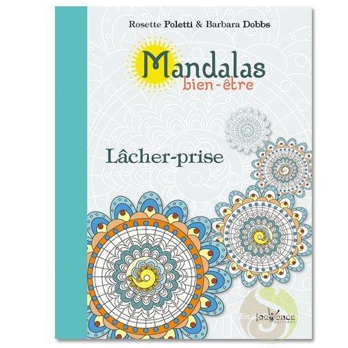 Mandalas Bien Etre Lacher Prise Meditation Citation 24 Coloriages Escale Sensorielle