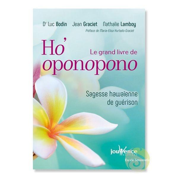 Le grand livre de Ho'oponopono sagesse hawaïenne de